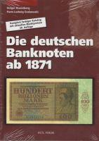 Holger Rosenberg / Hans-Ludwig Grabowski - Die deutschen Banknoten ab 1871