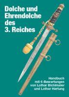 Dolche und Ehrendolche des 3. Reiches Handbuch mit €-Bewertungen