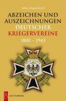 Abzeichen und Auszeichnungen deutscher Kriegervereine 1800-1943