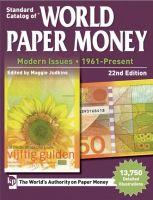 Standard Catalog of® World Paper Money Vol. III: Modern Issues (1961 – Present)